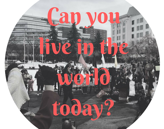 Can you live in the world today?