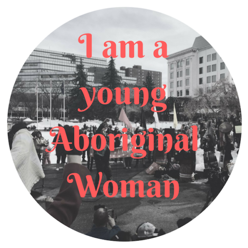 I am a young Aboriginal woman