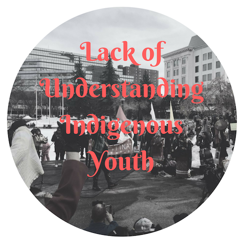 Lack of Understanding Indigenous Youth