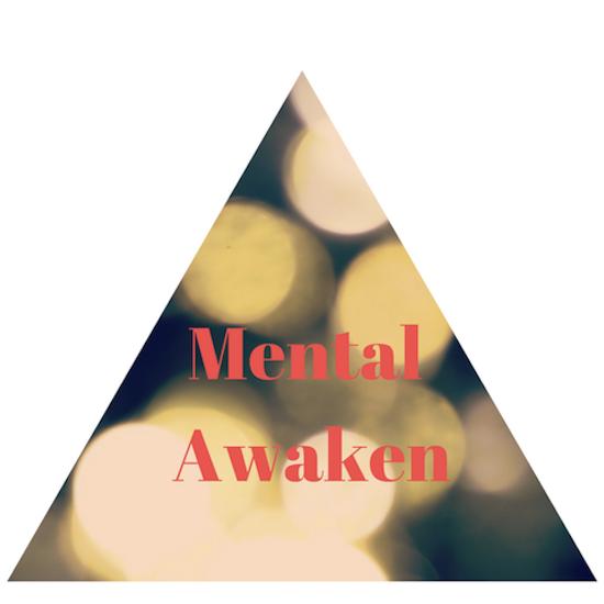 Mental Awaken!